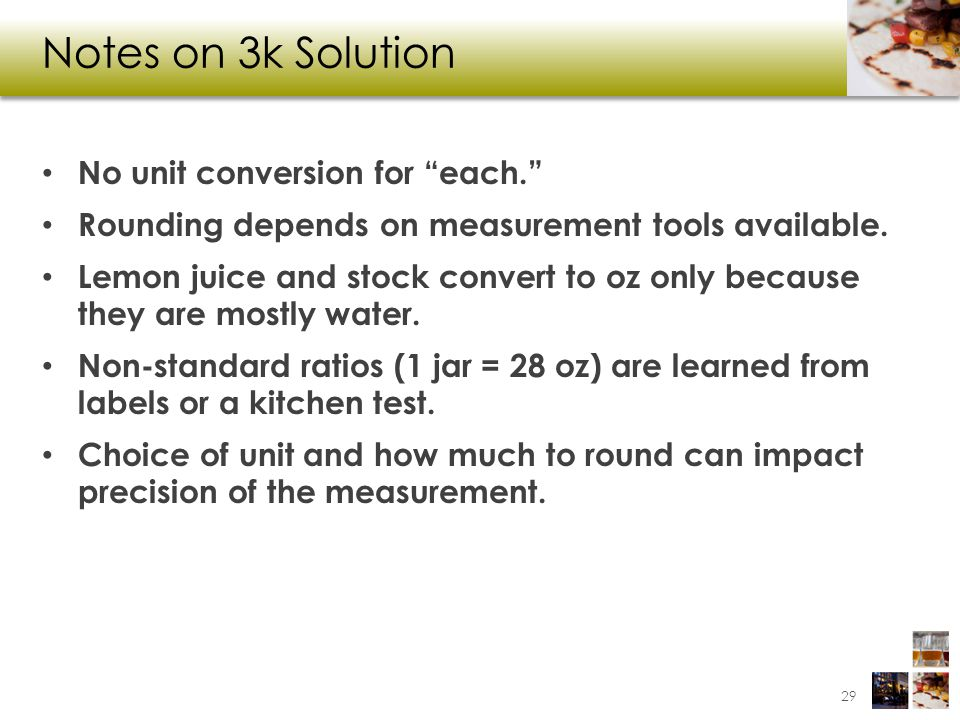 Notes on 3k Solution No unit conversion for each.