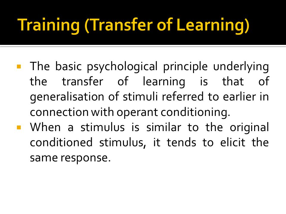 Training (Transfer of Learning)