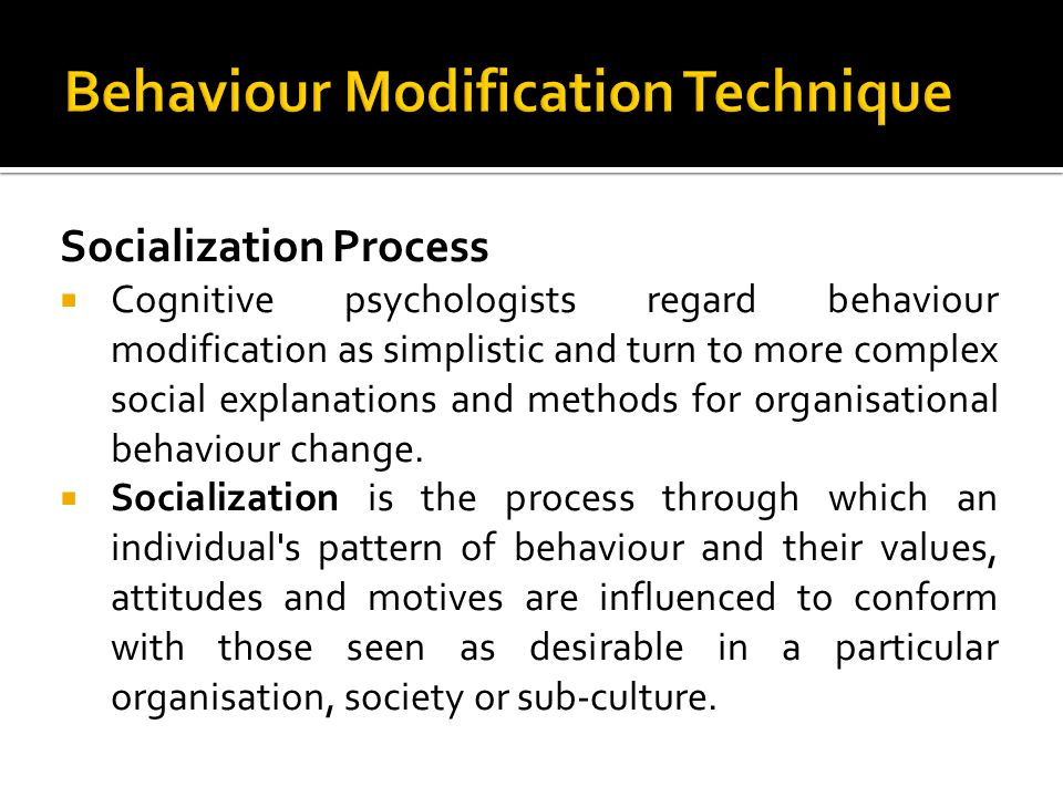 Behaviour Modification Technique