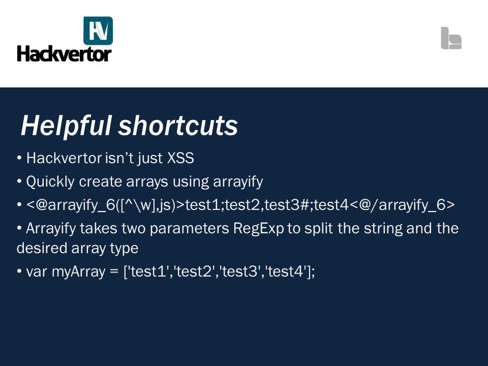 Helpful shortcuts Hackvertor isn't just XSS