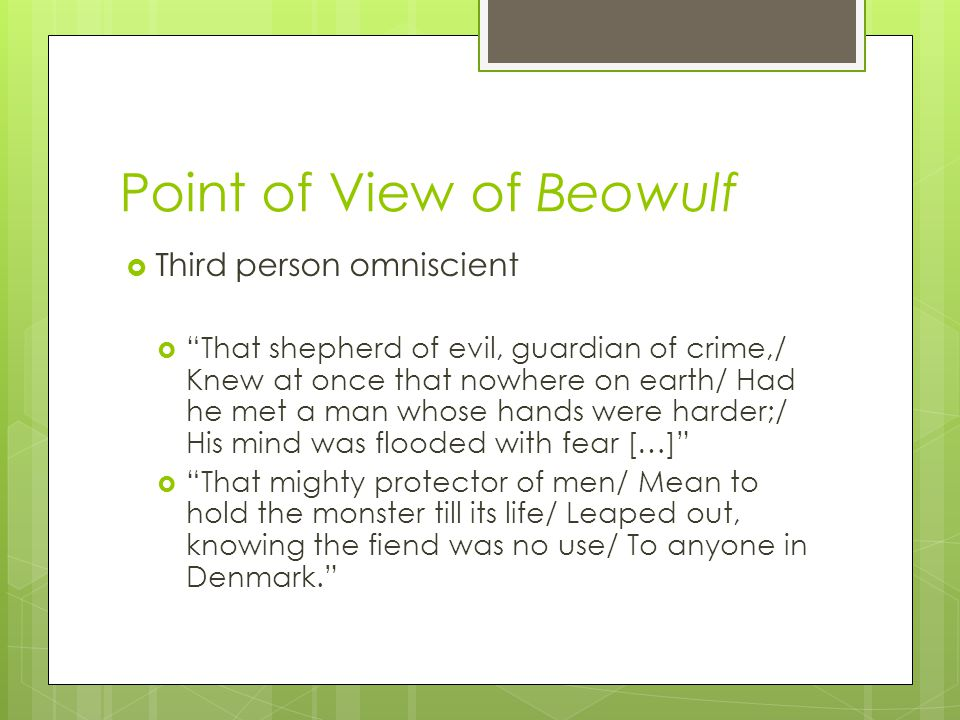 Point of View of Beowulf