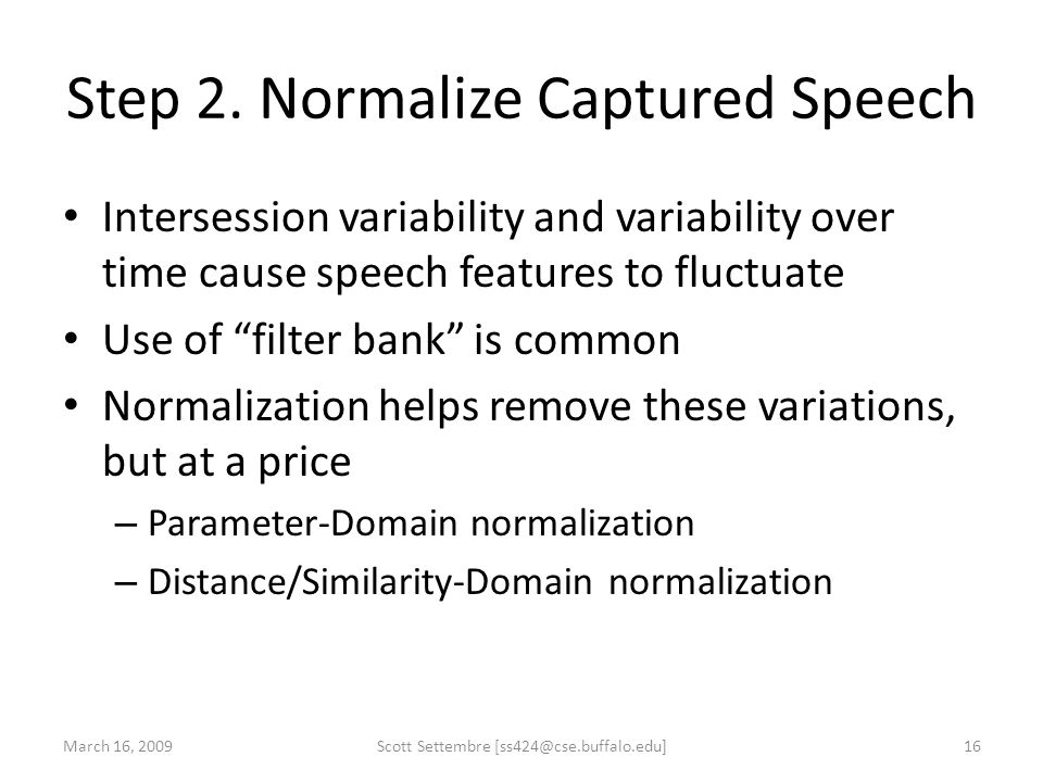 Step 2. Normalize Captured Speech