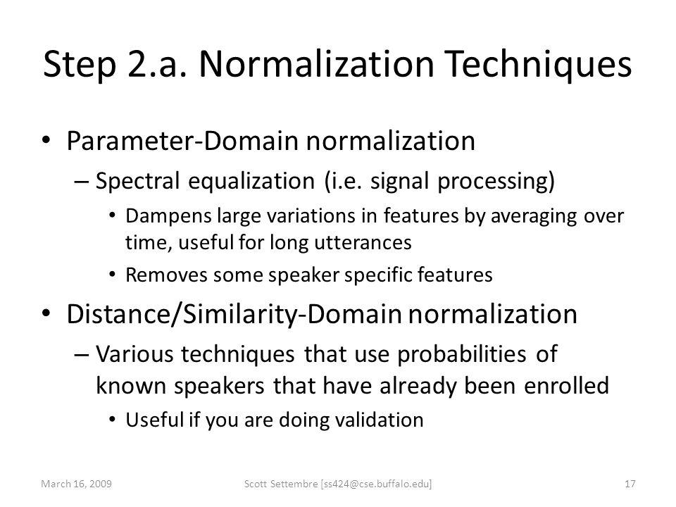 Step 2.a. Normalization Techniques