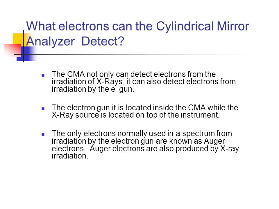 What electrons can the Cylindrical Mirror Analyzer Detect