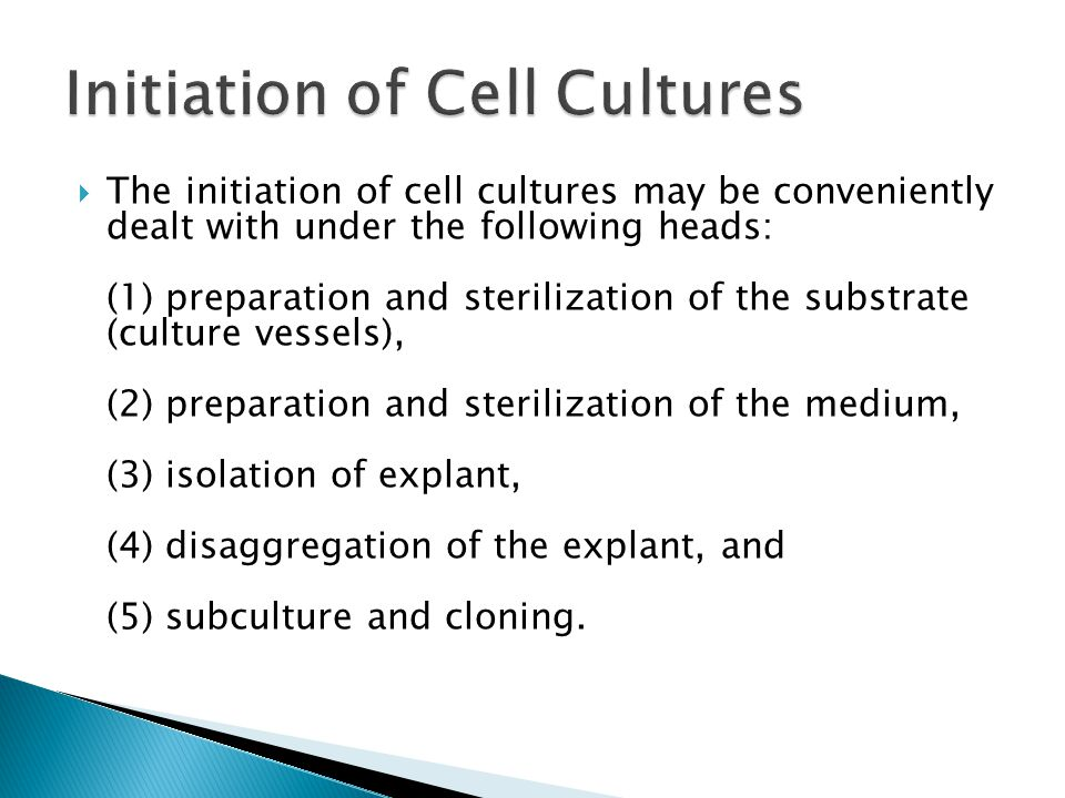 Initiation of Cell Cultures