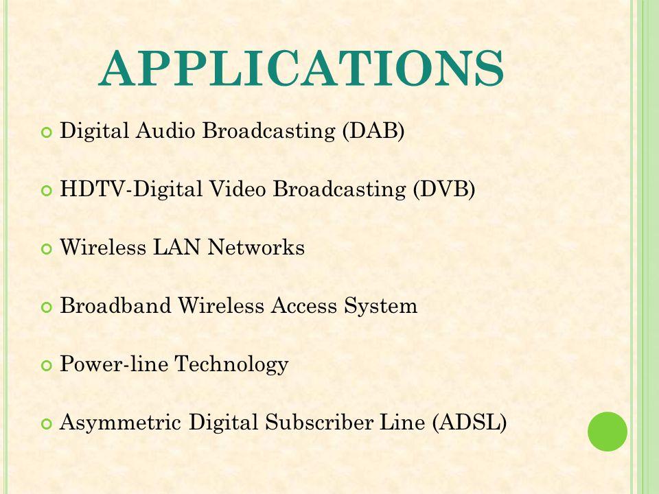 applications Digital Audio Broadcasting (DAB)