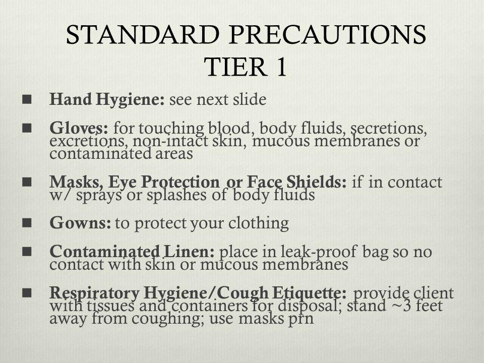 STANDARD PRECAUTIONS TIER 1