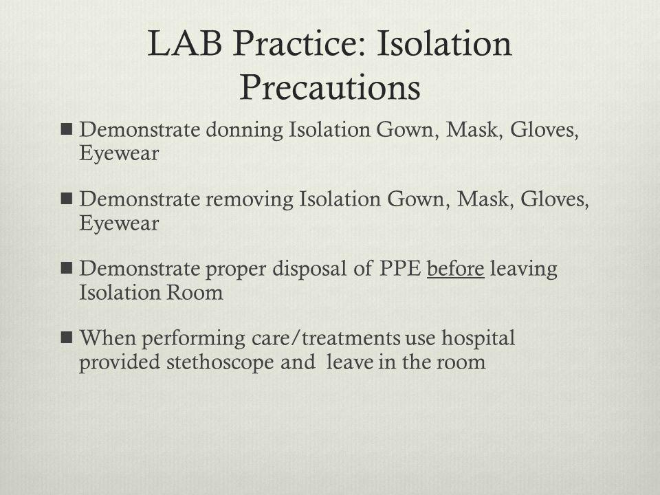 LAB Practice: Isolation Precautions