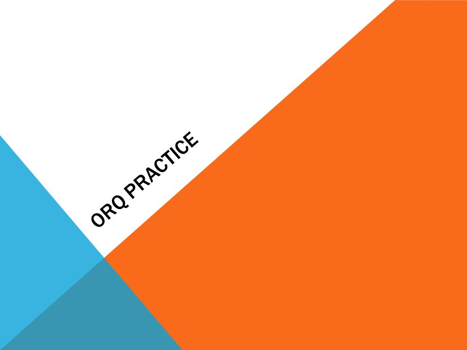 Orq practice