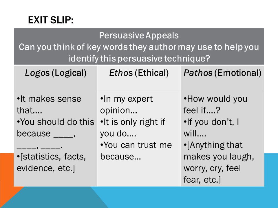 Exit slip: Persuasive Appeals