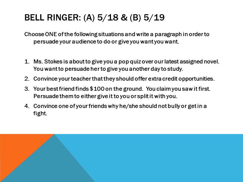 Bell Ringer: (A) 5/18 & (B) 5/19