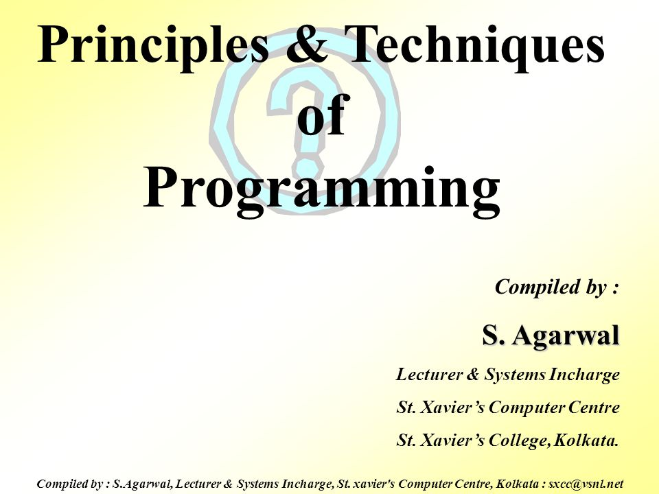 Principles & Techniques of