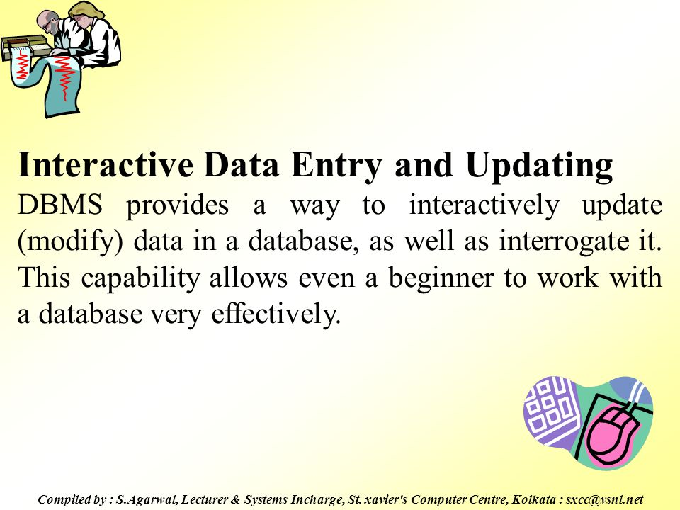 Interactive Data Entry and Updating