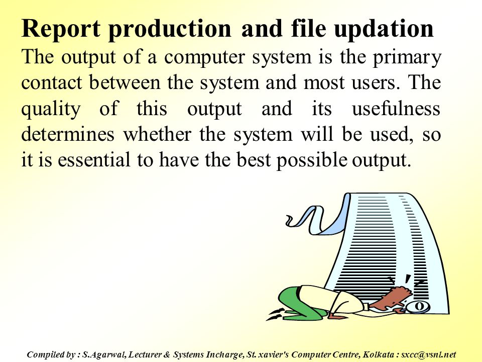 Report production and file updation