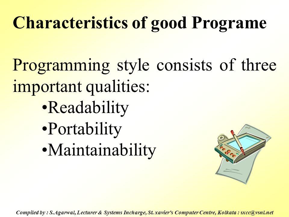 Characteristics of good Programe