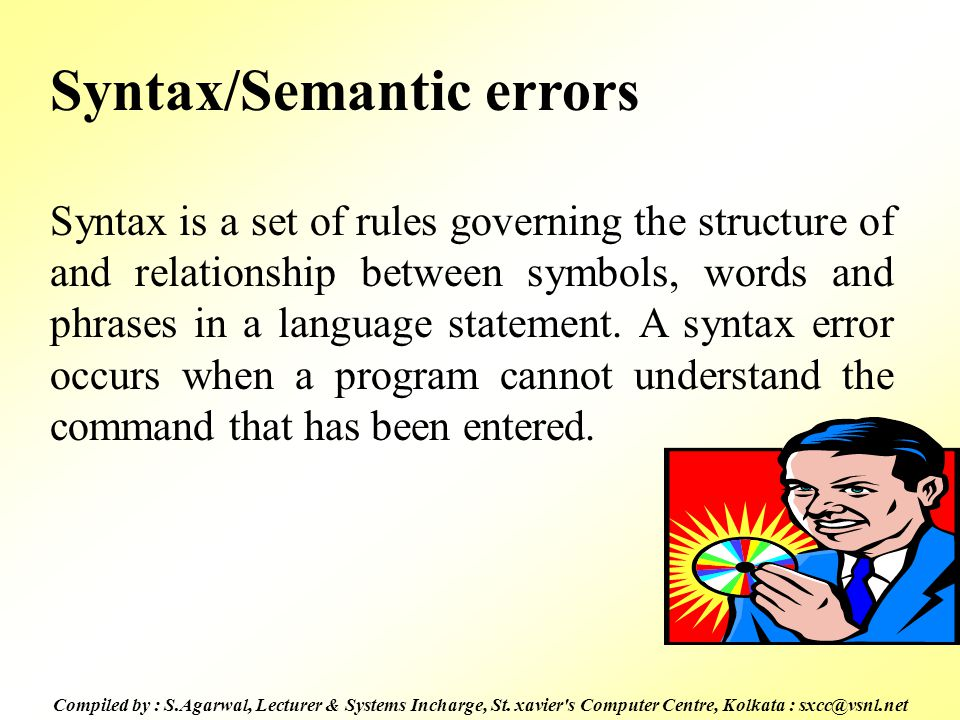 Syntax/Semantic errors