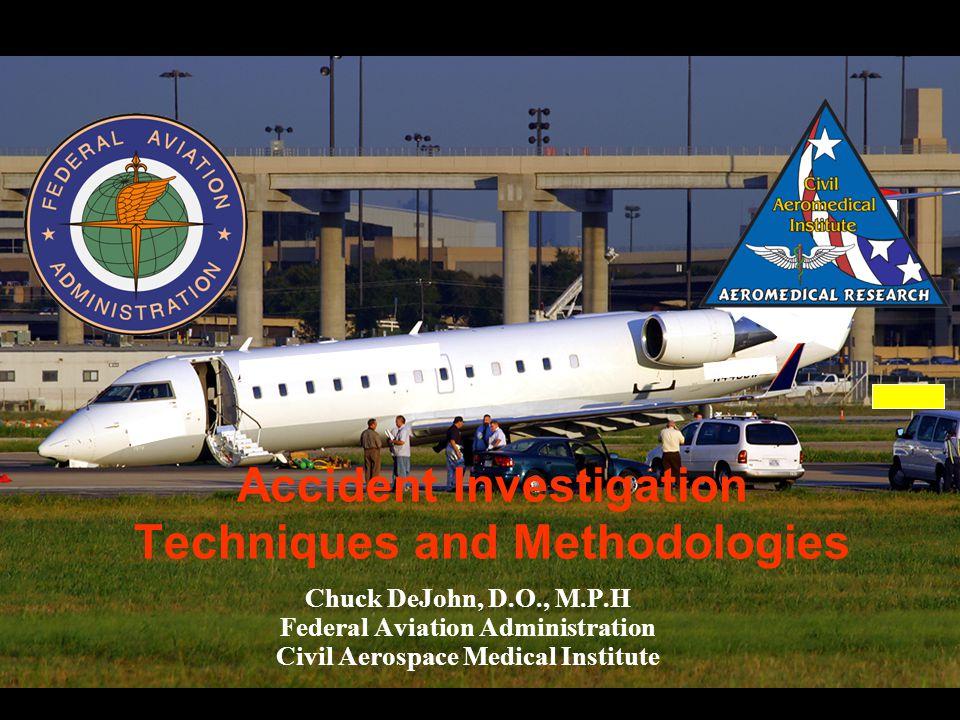 Accident Investigation Techniques and Methodologies