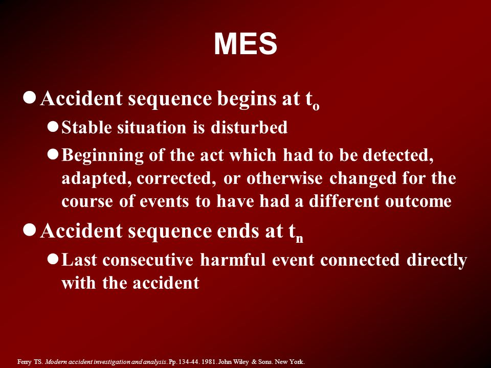 MES Accident sequence begins at to Accident sequence ends at tn