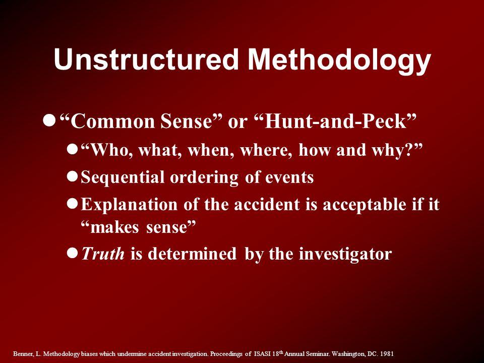 Unstructured Methodology