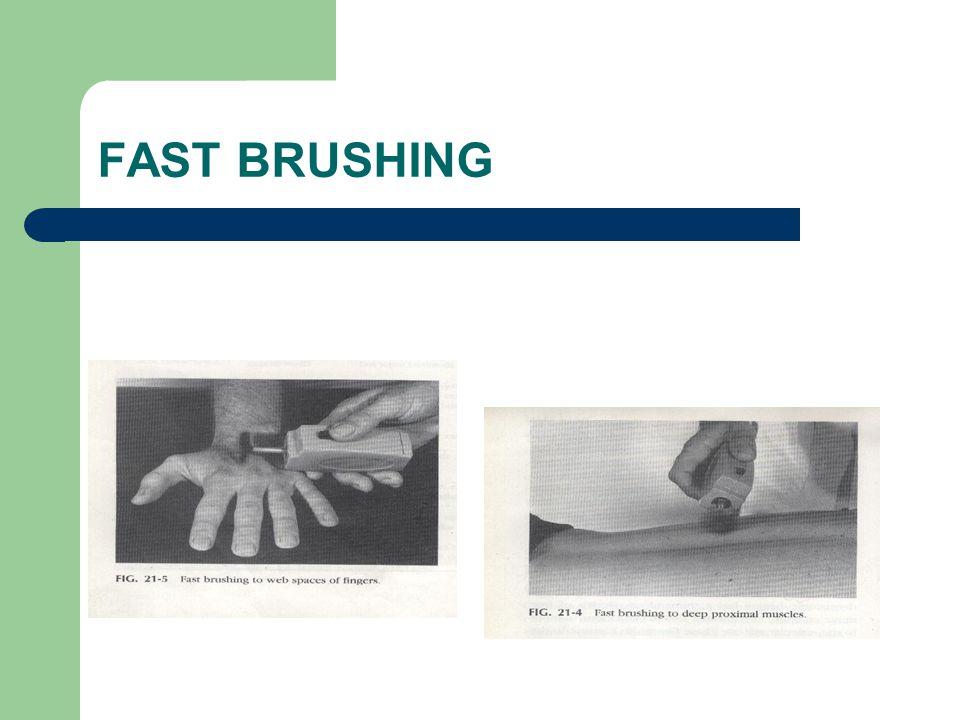 FAST BRUSHING