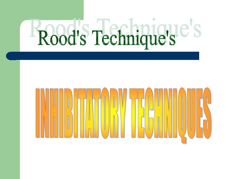 INHIBITATORY TECHNIQUES