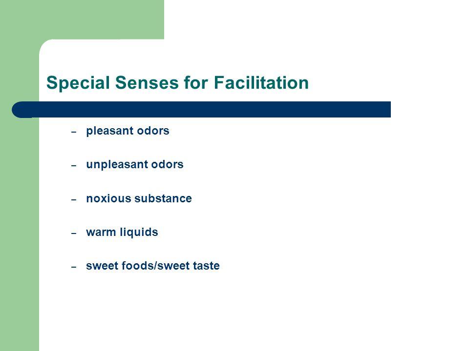 Special Senses for Facilitation