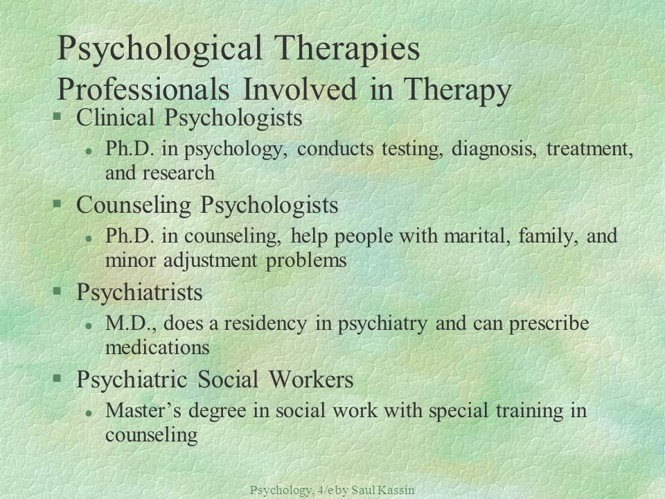 Psychological Therapies Professionals Involved in Therapy