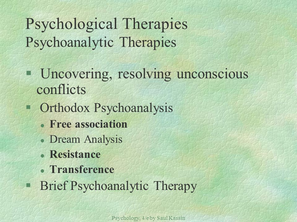 Psychological Therapies Psychoanalytic Therapies