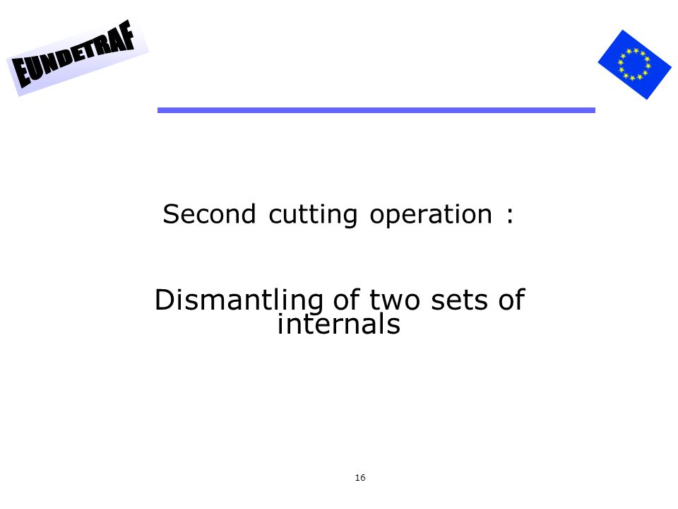Second cutting operation :