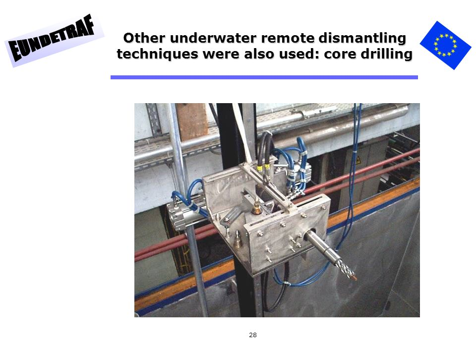 Other underwater remote dismantling techniques were also used: core drilling