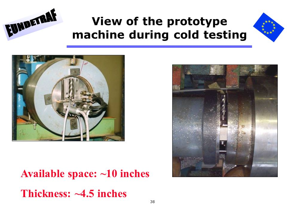 View of the prototype machine during cold testing
