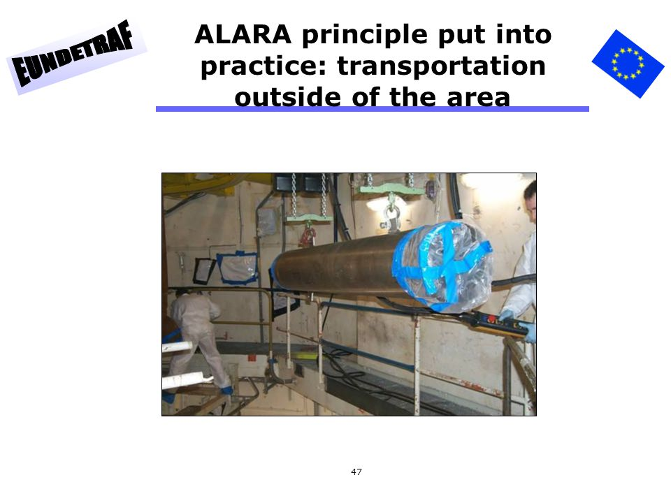 ALARA principle put into practice: transportation outside of the area