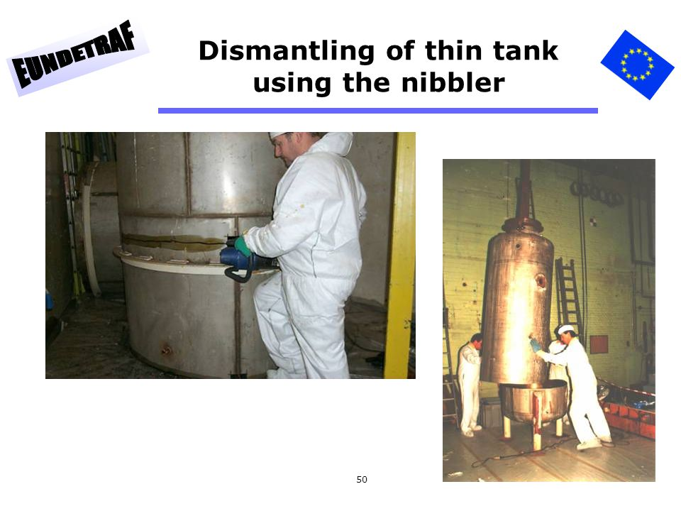 Dismantling of thin tank using the nibbler