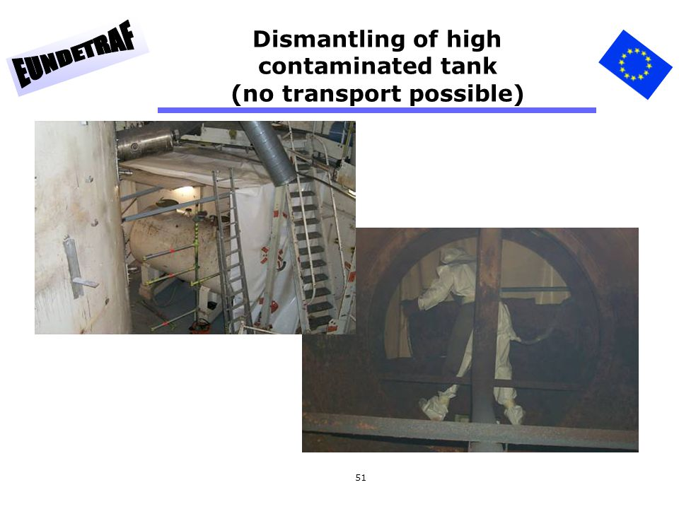 Dismantling of high contaminated tank (no transport possible)