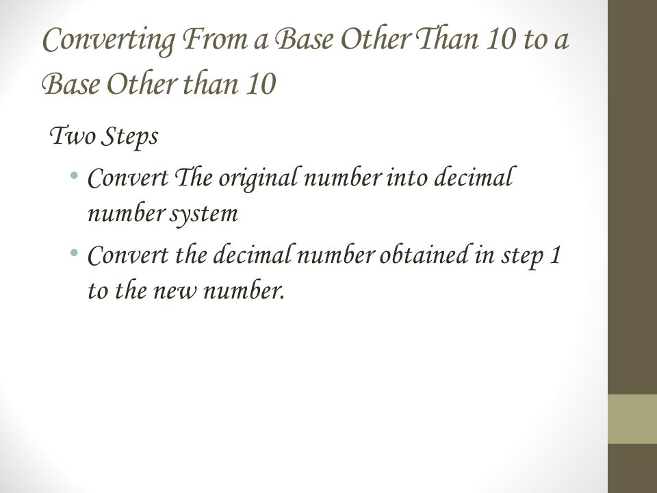 Converting From a Base Other Than 10 to a Base Other than 10