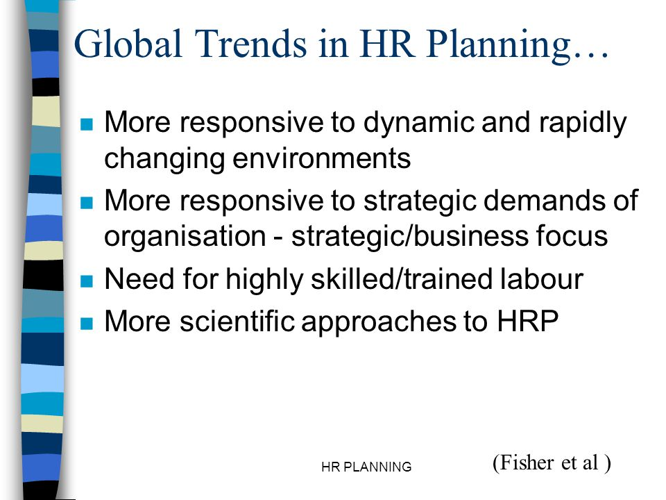 Global Trends in HR Planning…