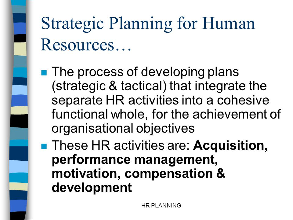 Strategic Planning for Human Resources…