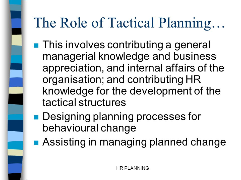 The Role of Tactical Planning…