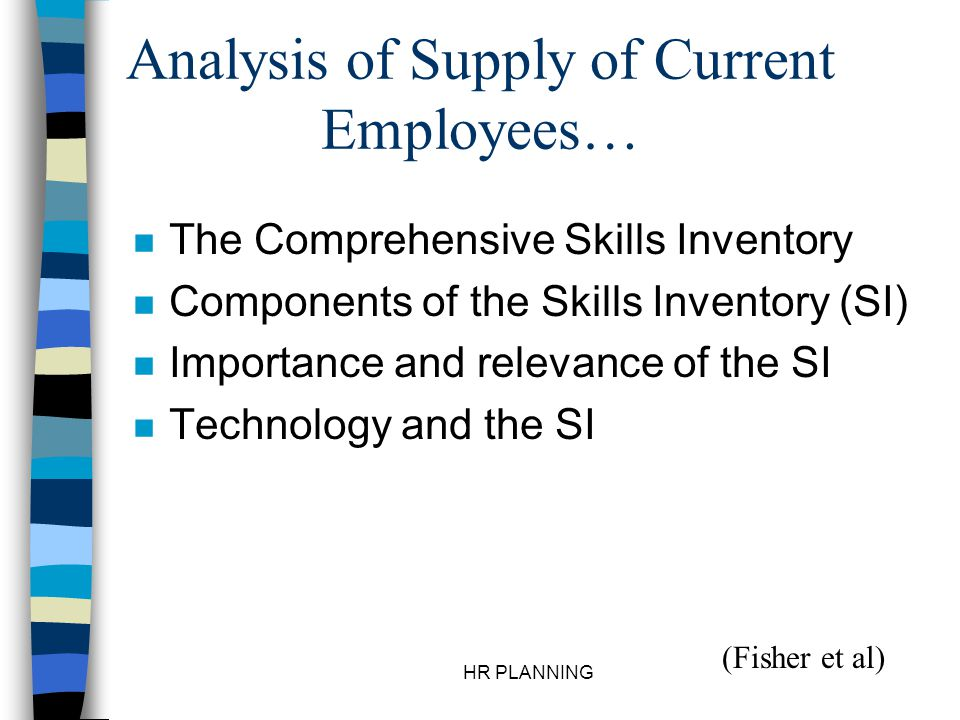 Analysis of Supply of Current Employees…