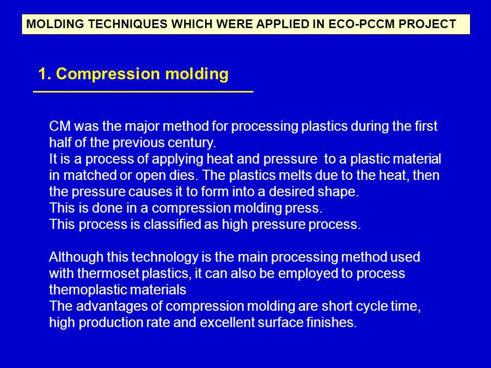 MOLDING TECHNIQUES WHICH WERE APPLIED IN ECO-PCCM PROJECT
