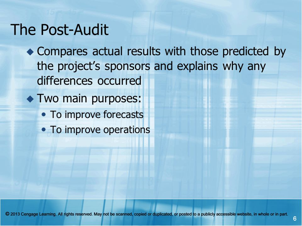 The Post-Audit Compares actual results with those predicted by the project's sponsors and explains why any differences occurred.