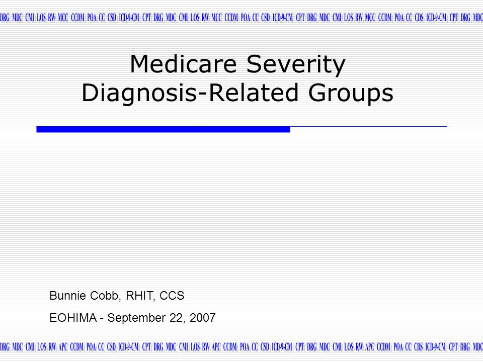 Medicare Severity Diagnosis-Related Groups