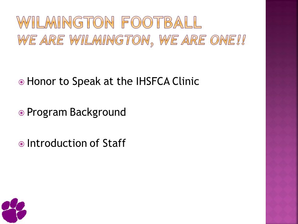 Wilmington Football We Are Wilmington, We Are One!!