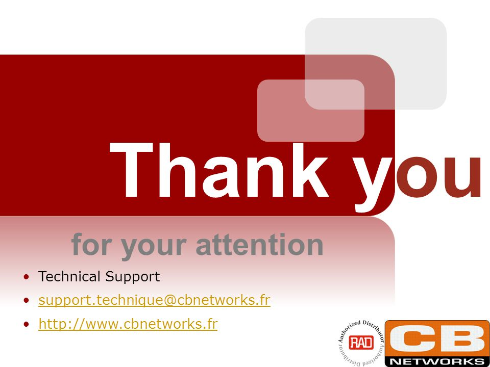 Technical Support support.technique@cbnetworks.fr http://www.cbnetworks.fr