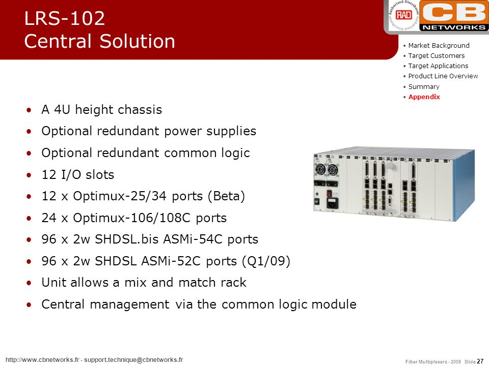 LRS-102 Central Solution A 4U height chassis