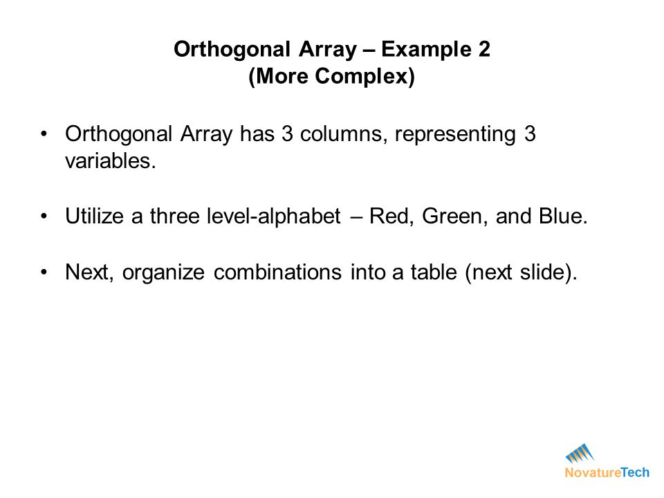 Orthogonal Array – Example 2 (More Complex)