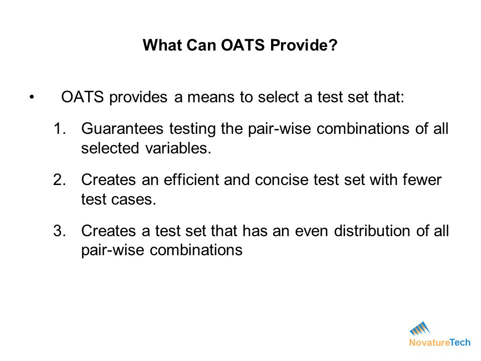 OATS provides a means to select a test set that: