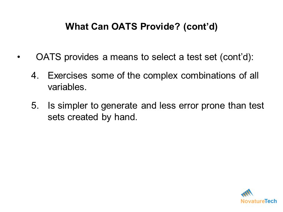 What Can OATS Provide (cont'd)