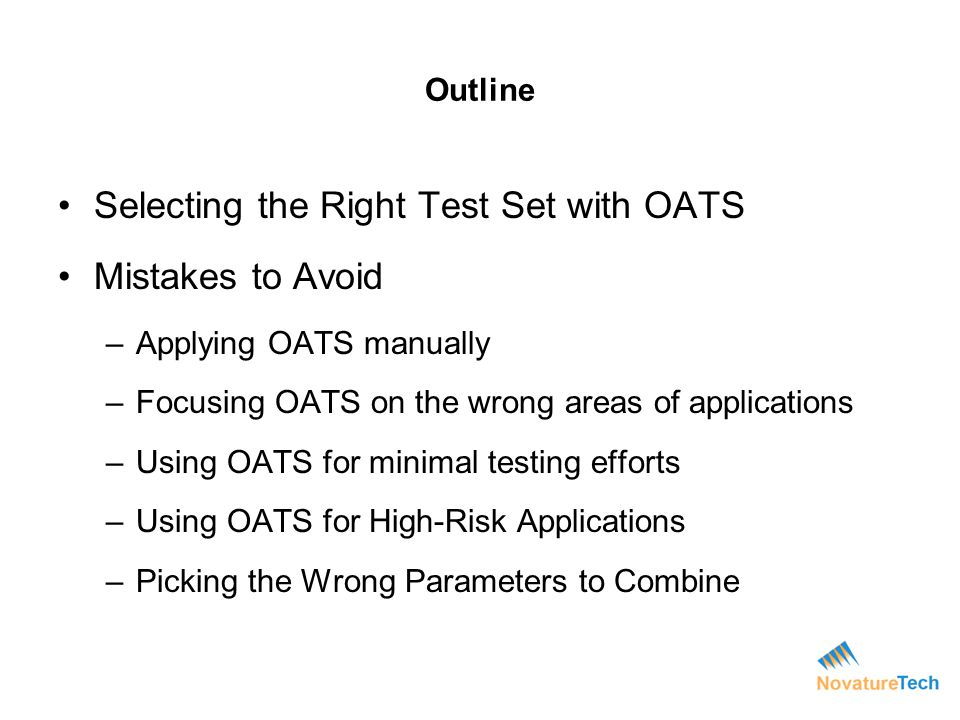 Selecting the Right Test Set with OATS Mistakes to Avoid