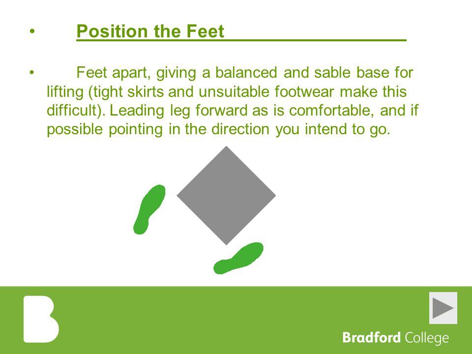 Position the Feet